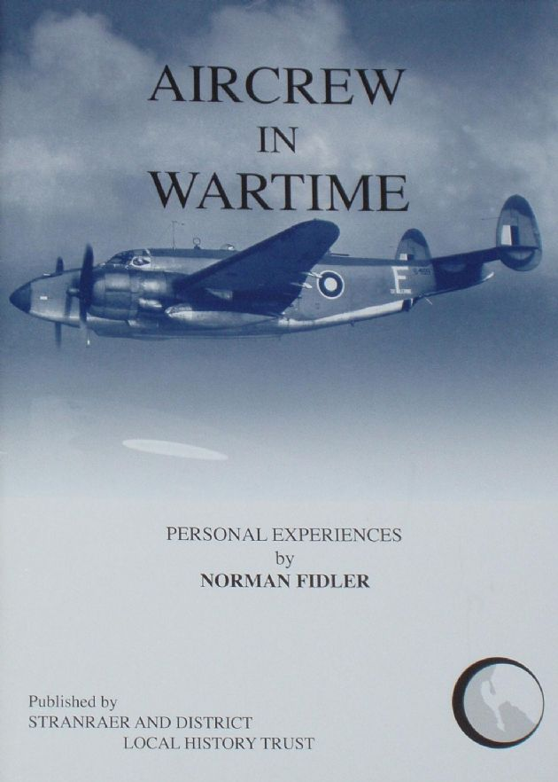 Aicrew in Wartime, Personal Experiences by Norman Fidler